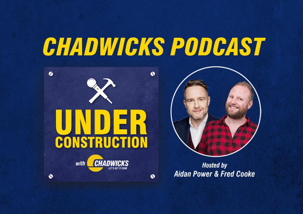 Chadwicks Under Construction Podcast-v2